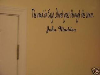 John Madden Easy Street Sports Quote Vinyl Wall Sticker