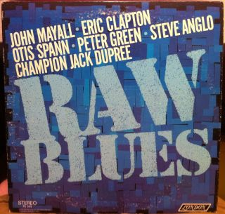 Various Eric Clapton John Mayall Raw Blues LP VG PS 543 Vinyl Record