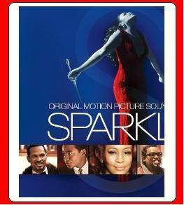 Sparkle Original Motion Picture Soundtrack 2012 Whitney Houston Jordin Sparks