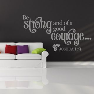 Be Strong and of A Good Courage Joshua 1 9 Wall Stickers Wall Art Decal