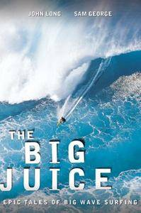 The Big Juice Epic Tales of Big Wave Surfing Used Bargain Paperback Book