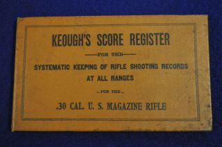 Brophys Keough Score Register 1903 Springfield Rifle