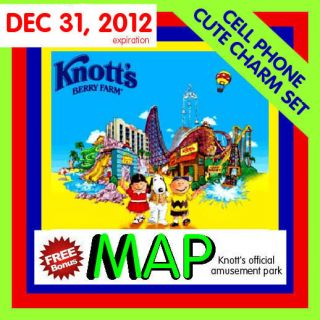KNOTTS BERRY FARM TICKETS ( 2 ) KNOTTS 12/31 PLUS MAP , CELL PH CHARM