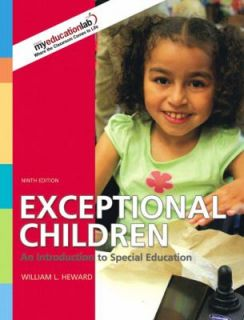 Exceptional Children An Introduction to Special Education by William L