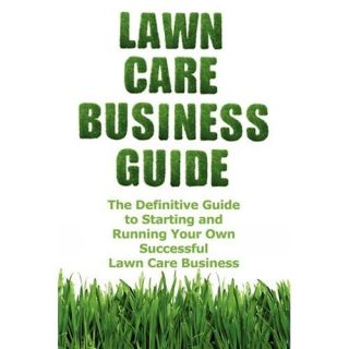 New Lawn Care Business Guide Cash Patrick