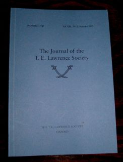 Journal of The T E Lawrence Society Volumes 13 16 Arabia WW1 8 Issues
