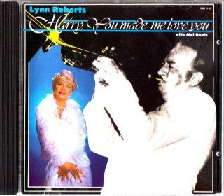 Lynn Roberts Harry James You Made Me Love You CD Mel Davis 1983 Jazz