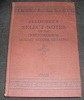 Peloubets Select Notes International Sunday School Lessons 1926
