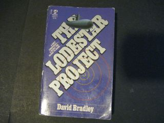 The Lodestar Project by David Bradley 1986 Paperback