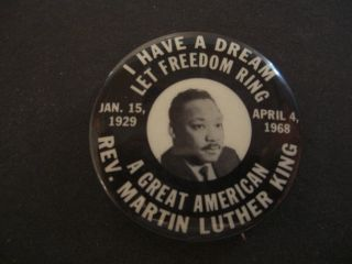 Rev Martin Luther King I Have A Dream 1968 Memorial Pin Back