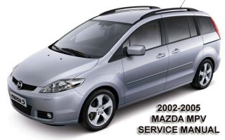 Mazda MPV 2002 2005 Service Repair Manual on CD 02 03 04 05