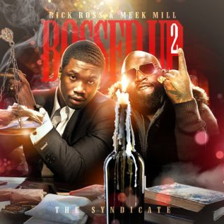 Rick Ross Meek Mill Bossed Up 2 Official Mixtape CD