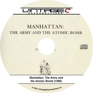 Manhattan Project WWII Atomic Bomb Army History Book CD