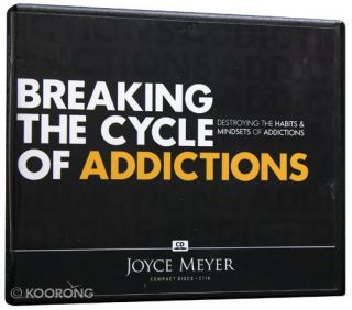 Breaking The Cycle of Addiction by Joyce Meyer 2 CDs Brand New
