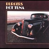 Burgers by Hot Tuna CD, Oct 1996, BMG distributor