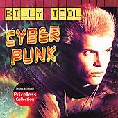 Cyberpunk Reissue by Billy Idol CD, Aug 2006, Collectables
