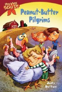 Peanut Butter Pilgrims No. 6 by Judy Delton and Pee Wee Scouts Staff