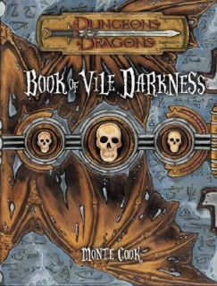 Book of Vile Darkness Dungeons and Dragons Accessory by Monte Cook