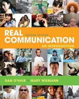 Real Communication An Introduction by Dan OHair and Mary Wiemann 2011