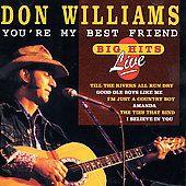 Youre My Best Friend by Don Williams (C