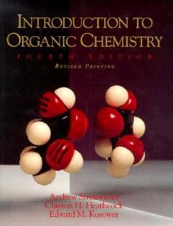 Introduction to Organic Chemistry by Clayton H. Heathcock, Edward M
