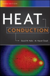 Heat Conduction by David W. Hahn and M. Necati Ozisik 2012, Hardcover