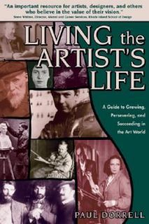 and Succeeding in the Art World by Paul Dorrell 2004, Paperback