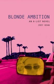 Blonde Ambition by Zoey Dean 2004, Paperback