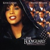The Bodyguard; Original Soundtrack; Whitney Houston (Arista) Im Every