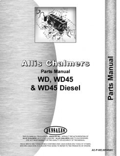 ALLIS CHALMERS WD, WD45 & WD45 DIESEL PARTS MANUAL (AC P WD,WD45& D)