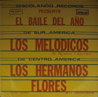 LATIN LP LOS MELODICOS Y LOS HERMANOS FLORES El Baile Del Ano EDISION