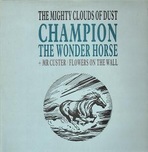 MIGHTY CLOUDS OF DUST champion the wonder horse 12 3 track b/w
