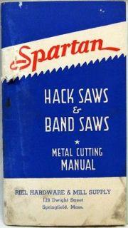 SPARTAN HACK & BAND SAWS METAL CUTTING MANUAL BROCHURE GUIDE 1941 WWII