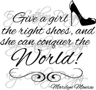 Marilyn Monroe Quote Give a Girl the Right Shoes Wall Decal Vinyl