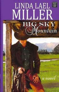 NEW Big Sky Mountain by Linda Lael Miller Hardcover Book
