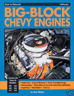 How to Rebuild A Chevy 454, 427, 402, 396 Big Block Engine Book