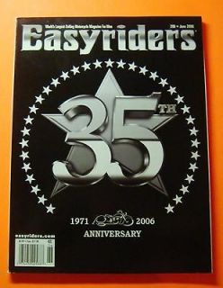 EASYRIDERS MAGAZINE JUNE/2006..35t h ANNIVERSARY ISSUE..35 YEARS OF