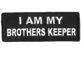AM MY BROTHERS KEEPER Embroidered Biker Vest Patch!!