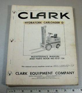 CLARK ILLUSTRATED PARTS MANUAL   CARLOADER D FORKLIFT / LIFT TRUCK