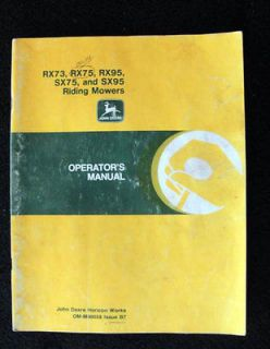 ORIGINAL JOHN DEERE RX73 RX75 RX95 SX75 SX95 RIDING MOWER OPERATORS