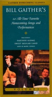 BILL GAITHER vhs video   20 ALL TIME FAVORITE HOMECOMING SONGS