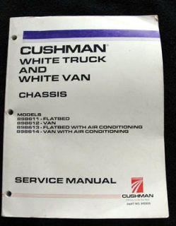 CUSHMAN WHITE TRUCK VAN & FLATBED SERVICE REPAIR MANUAL 250+ PAGES