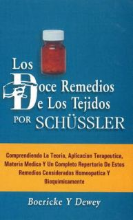 Los doce remedios de los tejidos por Schussler/ The twelve remedies of