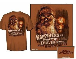 Duck Dynasty Happy Happy Happy Happiness is Bustin up Beaver Dams