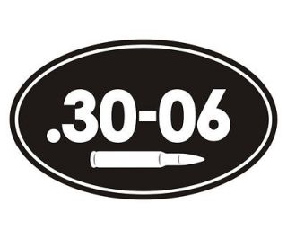 30 06 Oval Ammo Can 30 06 Cal Bullet Hunting Rifle Vinyl Sticker