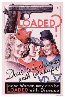 Loose Women Loaded With Disease Colt 45 Auto Poster